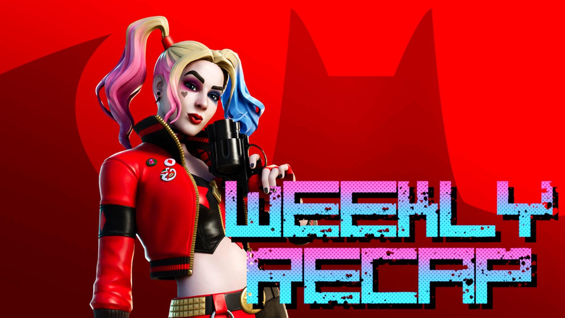 Weekly Recap (Art: Fortnite)