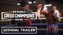Big Rumble Boxing Creed Champions Trailer