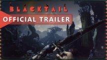 Blacktail Official Announcement