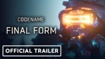 Codename Final Form Official Announcement