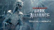 Dark Alliance Official Launch Cinematic