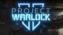 Project Warlock II Announcement
