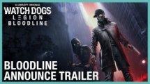 Watchdogs Legion Bloodline DLC Announce