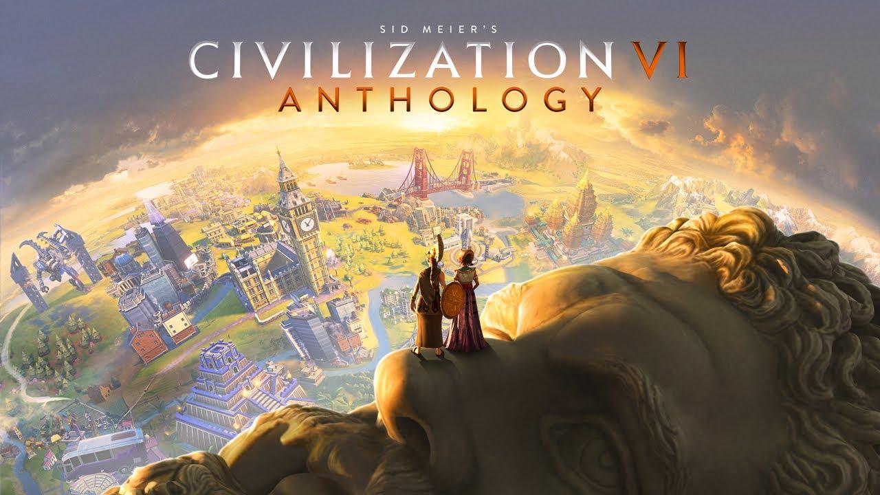 Civilization VI Anthology Announcement