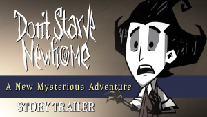 Don't Starve Newhome A New Mysterious Adventure Story