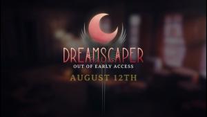 Dreamscaper 1.0 Launch