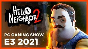 Hello Neighbor 2 PC Gaming Show E3 2021