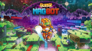 Super Magbot Launch
