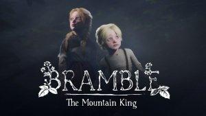 Bramble The Mountain King E3 Trailer