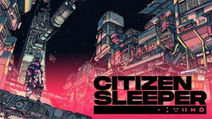 Citizen Sleeper Reveal PC Gaming Show 2021