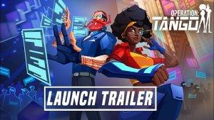 Operation Tango Launch Trailer
