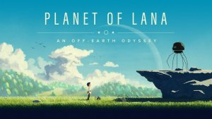 Planet of Lana Reveal