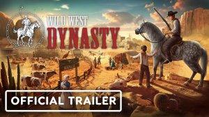 Wild West Dynasty Trailer