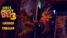 Orcs Must Die! 3 Launch