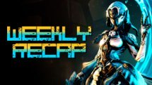 Weekly Recap (Art: Warframe)