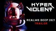 Hyper Violent Realms Deep Trailer