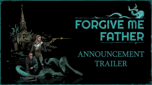 Forgive Me Father Announcement Trailer