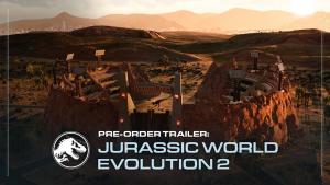 Jurassic World Evolution 2 Pre Order Trailer