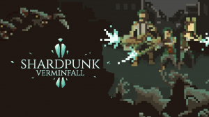 Shardpunk Verminfall