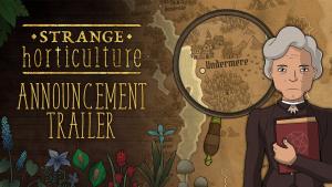 Strange Horticulture Announcement