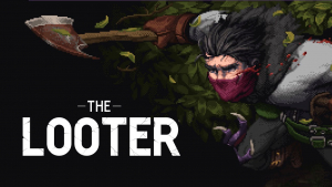 The Looter Trailer