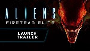 Aliens Fireteam Elite Launch
