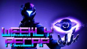 Weekly Recap (Art: Destiny 2)