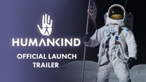 Humankind Launch Trailer