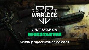 Project Warlock II Kickstarter