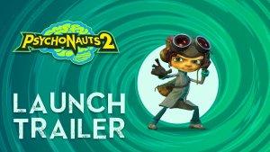 Psychonauts 2 Launch