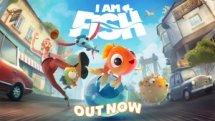I Am Fish Launch Trailer