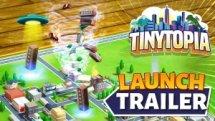 Tinytopia Launch