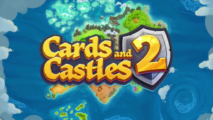 Cards and Castles 2 Trailer