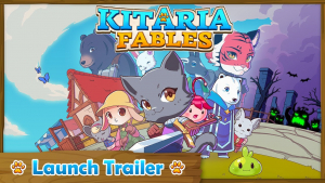 Kitaria Fables Launch