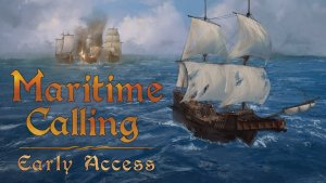 Maritime Calling Early Access Gameplay Trailer