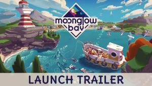 Moonglow Bay Launch Trailer